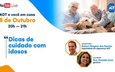 LIVE ADT: Dicas de cuidado com idosos